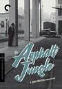 The Asphalt Jungle - 2 Disc Criterion Collection