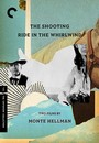 Shooting / Ride In The Whirlwind - 2 Disc Criterion Collection