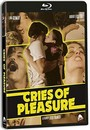 Cries Of Pleasure - Blu-Ray Disc