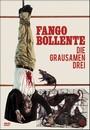 Fango Bollente - Die Grausamen Drei - Camera Obscura